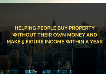 Discover How To Buy Your Property With Just Under RM1,000 And Make 5 Figure Income Within A Year